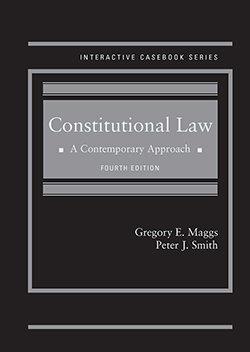 8360d0faf9 Maggs and Smith s Constitutional Law  A Contemporary Approach
