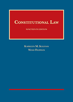 Sullivan and Feldman's Constitutional Law, 19th - eBook and Learning