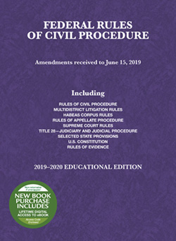 Federal Rules of Civil Procedure, Educational Edition, 2019-2020