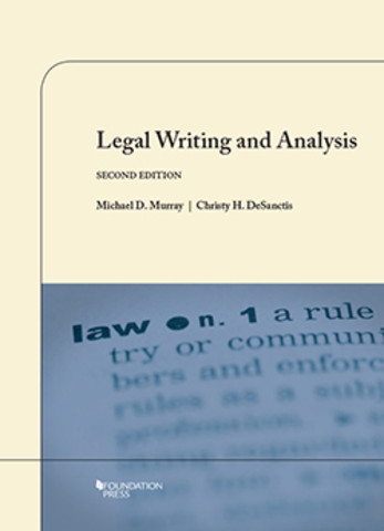 Murray And Desanctis Legal Writing And Analysis 2nd