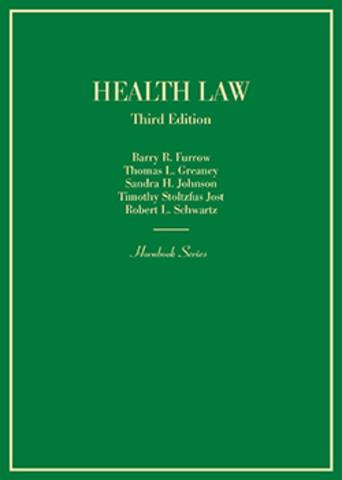 Health Law, 3rd ed.