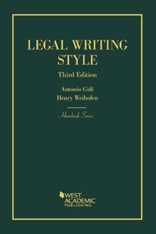 Gidi And Weihofen S Legal Writing Style 3rd Hornbook Series