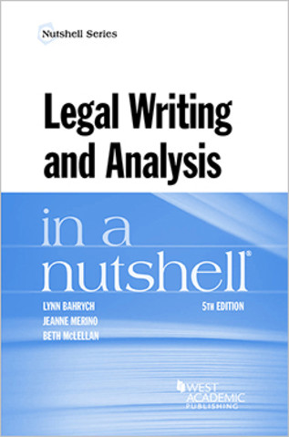 Bahrych Merino And Mclellan S Legal Writing In A Nutshell 5th