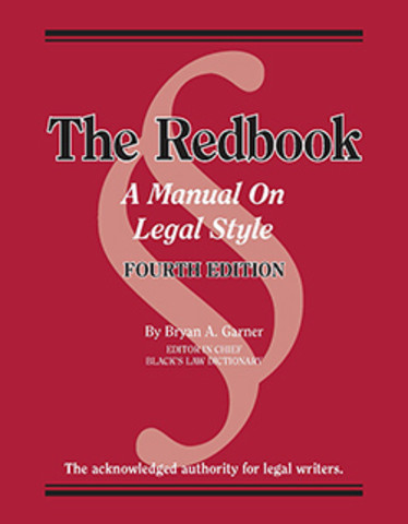 Garner S The Redbook A Manual On Legal Style 4th