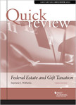 Willbanks Quick Review of Federal Estate and Gift Taxation