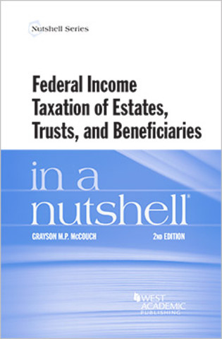 McCouch Federal Income taxation in a nutshell