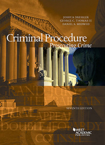 Dressler Criminal Procedure Prosecuting crime