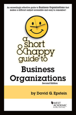 Epstein Short & Happy guide Business Organizations