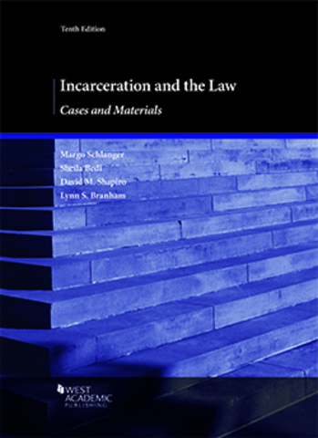 Schlanger Incarceration and the Law