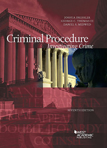 Dressler Criminal Procedure Investigating Crime