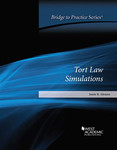 Abrams Tort Law Simulations: Bridge to Practice