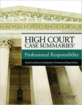 Professional Responsibility High court case summaries