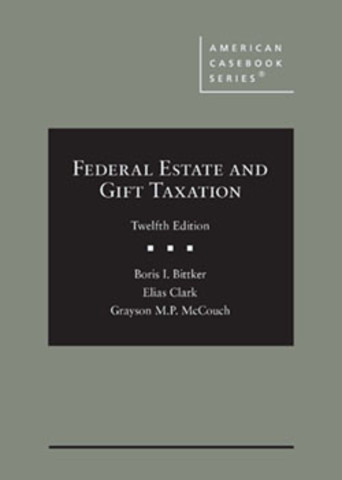 Bittker Federal Estate and gift taxation