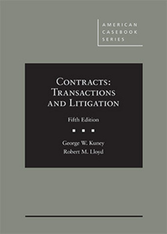 Kuney Contracts Transactions and Litigation