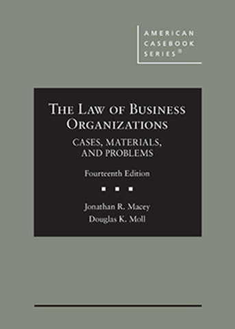 Macey The Law of Business Organizations