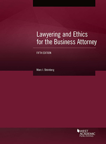 Steinberg lawyering and ethics business attorney