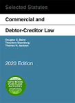 Baird Commercial and Debtor-Creditor Law Selected Statutes