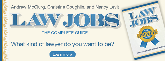 Law Jobs - The Complete Guide. What kind of lawyer do you want to be?